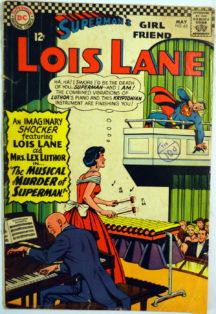 Poveste imaginara Lois Lane superman Lex Luthor