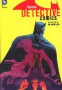 Batman Robin Icarus Detective Comics benzi desenate volume TPB
