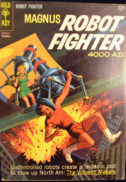 Silver Age benzi desenate vechi Magnus Robot Fighter SF