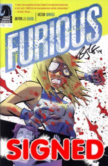 Dark Horse Comics Furious semnata bryan Glass