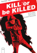 Kill or be Killed benzi desenate Image Comics