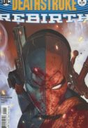 Deathstroke rebirth comics benzi desenate noi dc comics