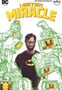 Mr miracle mister dc comics benzi desenate noi