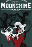 Moonshine benzi desenate noi Image Comics Romania