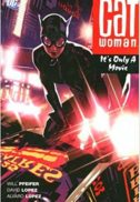 Volum Cat Woman tp it's only a movie