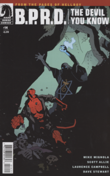 BPRD Devil You Know Hellboy benzi desenate comics noi