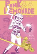 Pink Lemonade Its alive comics benzi desenate independente