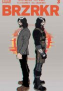 Keanu reeves brzrkr comics noi